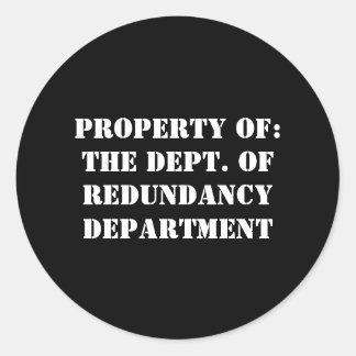 Redundancy Department Property Round Sticker