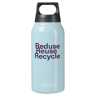 Reduse, Reuse, Recycle