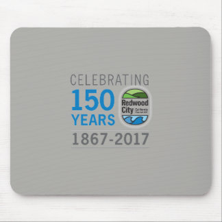 Redwood City 150th Anniversary Mouse Mat
