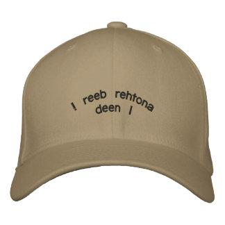 "! reeb rehtona deen I"" Embroidered Cap"