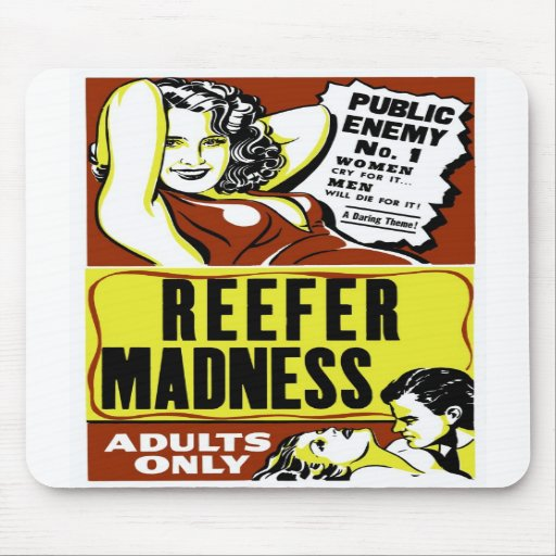 """Reefer Madness"" Mousepads"