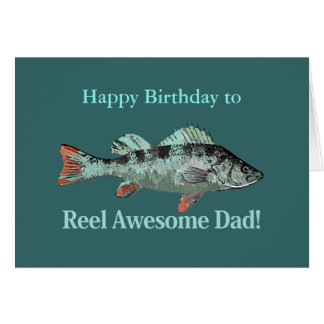 Reel Awesome Dad Fishing Humor Birthday Humor Greeting Card