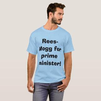 Rees-Mogg for prime minister! T-shirt