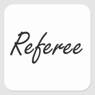 Referee Artistic Job Design Square Sticker