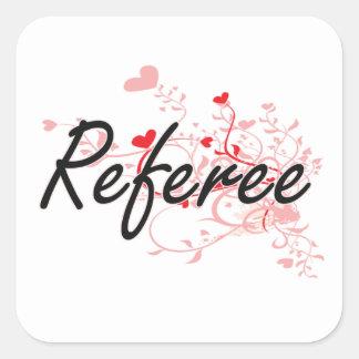Referee Artistic Job Design with Hearts Square Sticker