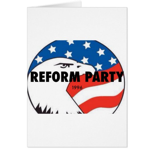 Reform Party Eagle 2 Card