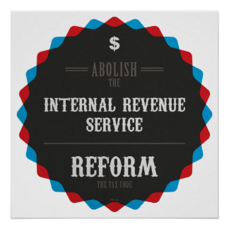 Reform The Tax Code Poster
