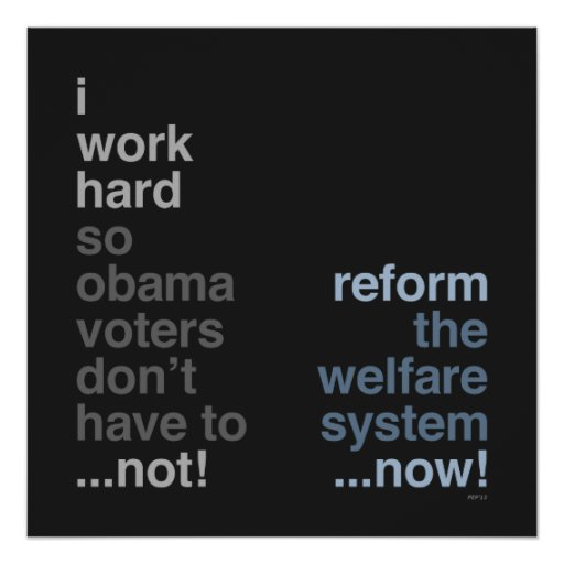 Reform The Welfare System Posters