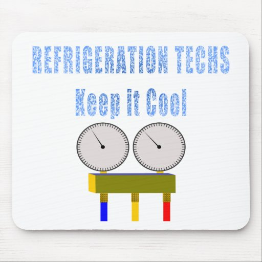 Refrigeration Techs Keep it Cool.png Mousepad