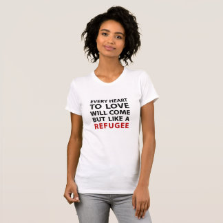 Refugee - Anthem by Leonard Cohen T-Shirt