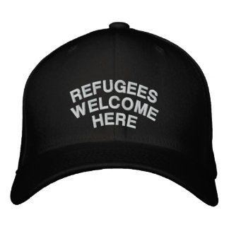 Refugees Are Welcome Here Embroidered Hat