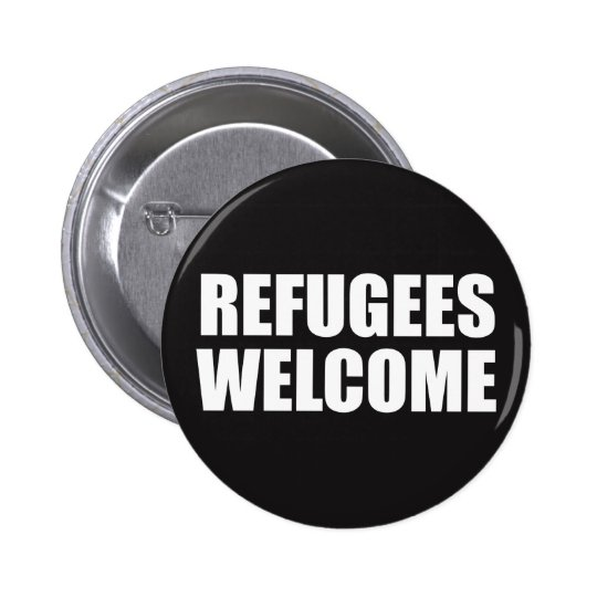 Refugees Welcome badge pin button