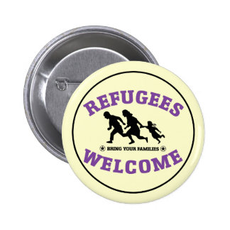 Refugees Welcome Bring Your Families 6 Cm Round Badge