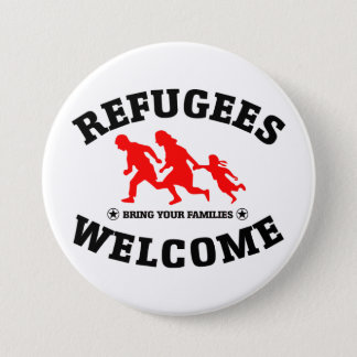 Refugees Welcome Bring Your Families 7.5 Cm Round Badge