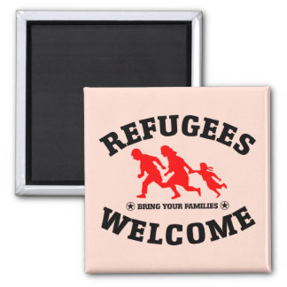 Refugees Welcome Bring Your Families Square Magnet