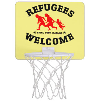 Refugees Welcome Bring Your Families Mini Basketball Hoop