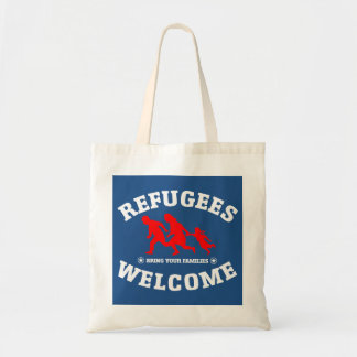 Refugees Welcome Bring Your Families Tote Bag
