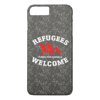 Refugees Welcome Bring Your Family iPhone 7 Plus Case