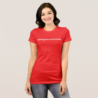 #refugeeswelcome Ladies Red Tee
