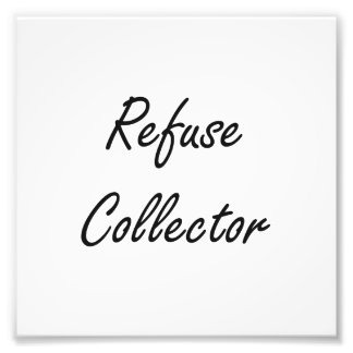 Refuse Collector Artistic Job Design Photo Print