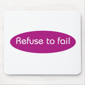 Refuse to Fail Mouse Pad