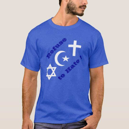 Refuse to Hate Peace T-Shirt