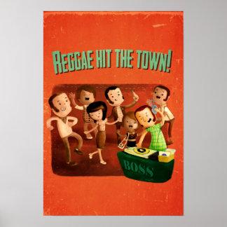 Reggae hit The Town! Poster