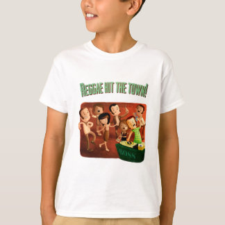 Reggae hit The Town! T-Shirt