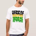 REGGAE, REGGAE, REGGAE T-Shirt