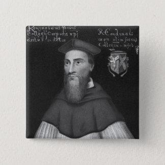 Reginald Cardinal Pole 15 Cm Square Badge