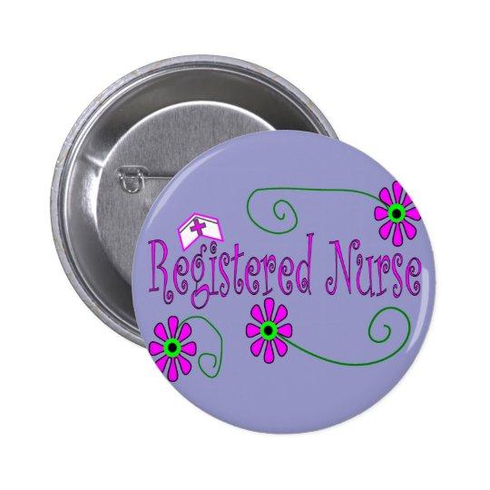 Registered Nurse gifts-- 6 Cm Round Badge