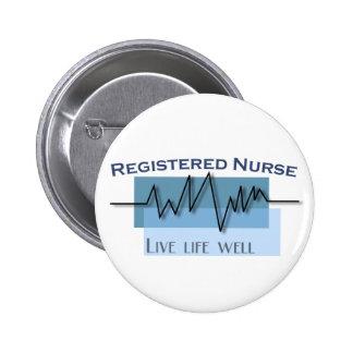Registered Nurse  Live Life Well 6 Cm Round Badge