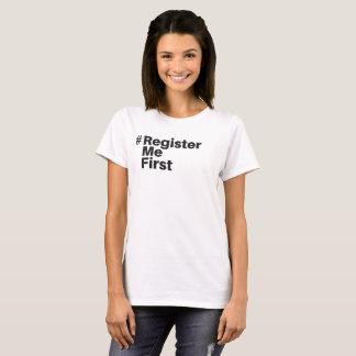 #registermefirst T-Shirt (Women)