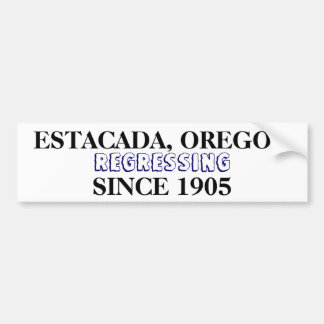 Regressing since 1905 car bumper sticker