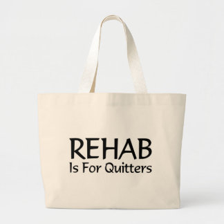 Rehab is for quitters canvas bag