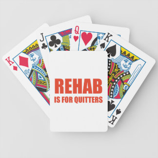 Rehab Is For Quitters Bicycle Card Deck