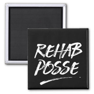 Rehab Posse Magnet
