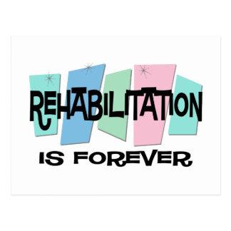 Rehabilitation Is Forever Postcard