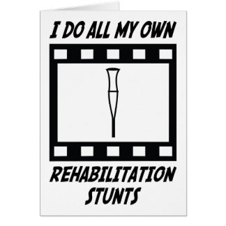Rehabilitation Stunts Card