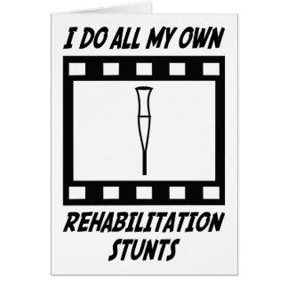 Rehabilitation Stunts Greeting Card