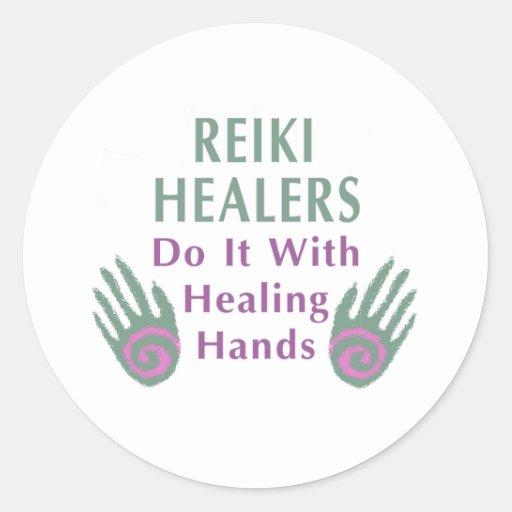 Reiki Healers Do It with Healing Hands Round Sticker