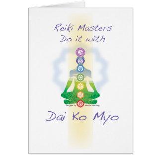 Reiki Masters Do It With Dai Ko Myo Card
