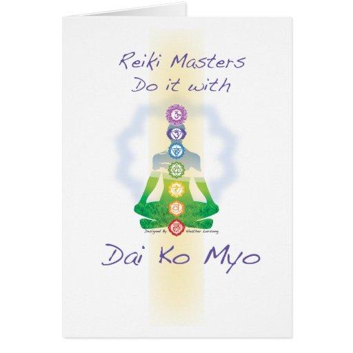 Reiki Masters Do It With Dai Ko Myo Greeting Cards