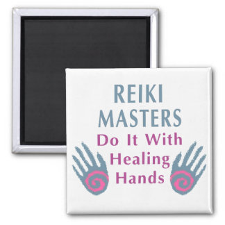 Reiki Masters Do It with Healing Hands Magnet