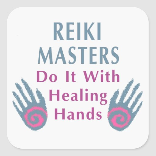 Reiki Masters Do It with Healing Hands Square Stickers