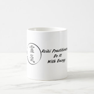 Reiki Practitioners Do It With Energy Basic White Mug