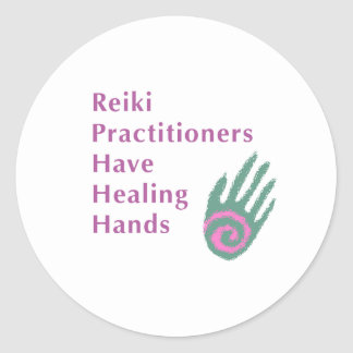 Reiki Practitioners Have Healing Hands Round Sticker