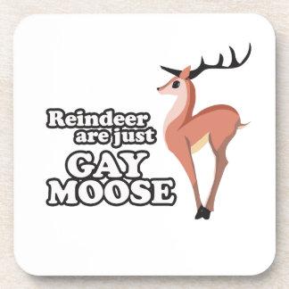 REINDEER ARE JUST GAY MOOSE -.png Coaster