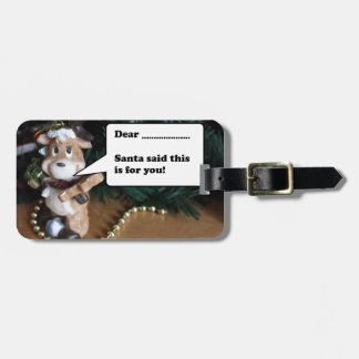 Reindeer Santa Said This is for You Luggage Tag