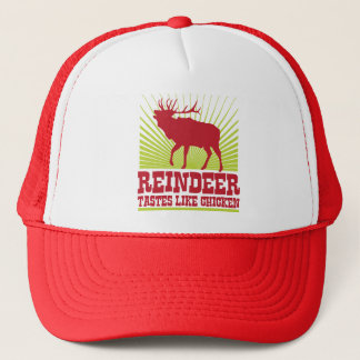 Reindeer Tastes Like Chicken Trucker Hat